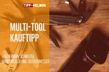 Multi-Tool Kauftipp
